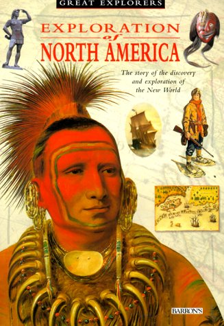 Exploration Of North America by Shirley Greenway