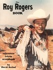 The Roy Rogers Book: