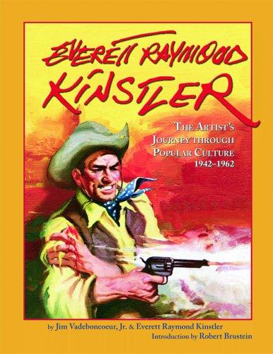 Everett Raymond Kinstler: The Artist's Journey Through Popular Culture, 1942-1962