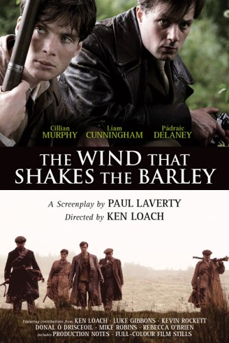 The Wind That Shakes The Barley by Paul Laverty