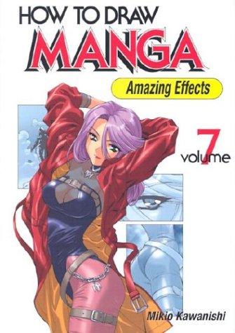 How to Draw Manga, Volume 7: Amazing Effects