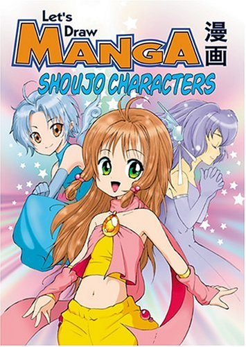 Let's Draw Manga: Anime Shoujo Characters