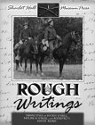 Rough Writings: Perspectives on Buckey O'Neill, Pauline M. O'Neill, and Roosevelt's Rough Riders