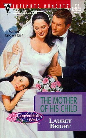 The mother of his child par Laurey Bright