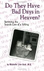 Do They Have Bad Days in Heaven? Surviving the Suicide Loss o... by Michelle Linn-Gust