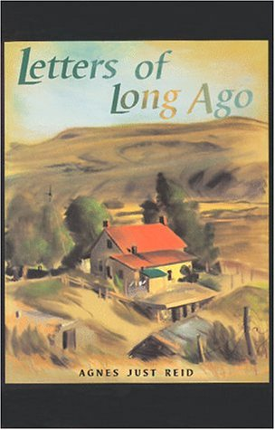 Letters of Long Ago by Agnes Just Reed