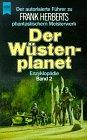 Der Wüstenplanet 2. Autorisierter Führer. Die Dune-Enzyklopädie