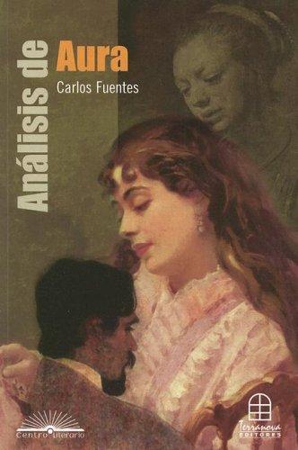 Analisis de Aura: Carlos Fuentes