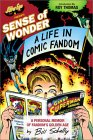 Sense Of Wonder: A Life In Comic Fandom
