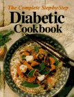 The Complete Step-By-Step Diabetic Cookbook by Oxmoor House