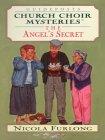 The Angel's Secret: Church Choir Mysteries