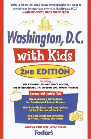 Washington, D.C. with Kids, 2nd Edition