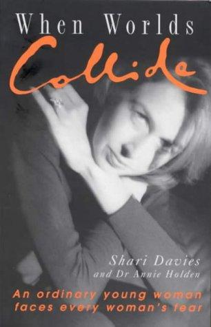When Worlds Collide by Shari Davies