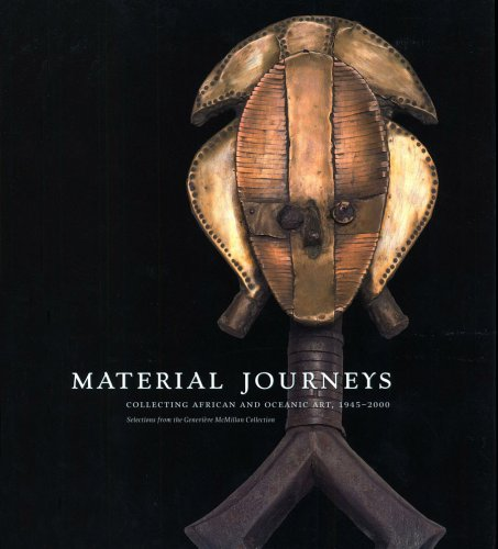 material-journeys-collecting-african-and-oceanic-art-1945-2000