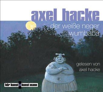 Der weiße Neger Wumbaba by Axel Hacke