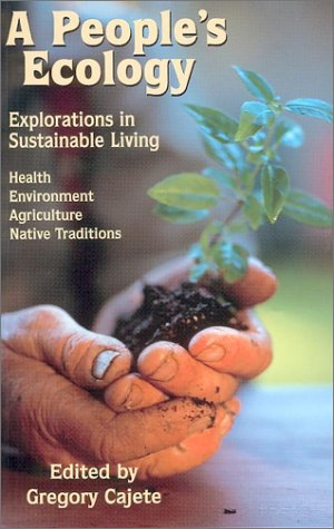 a-people-s-ecology-explorations-in-sustainable-living