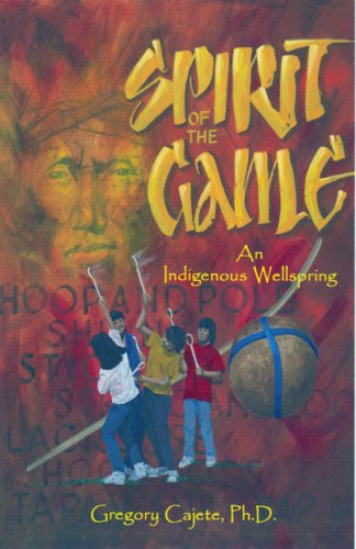 spirit-of-the-game-an-indigenous-wellspring