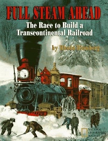Full Steam Ahead by Rhoda Blumberg