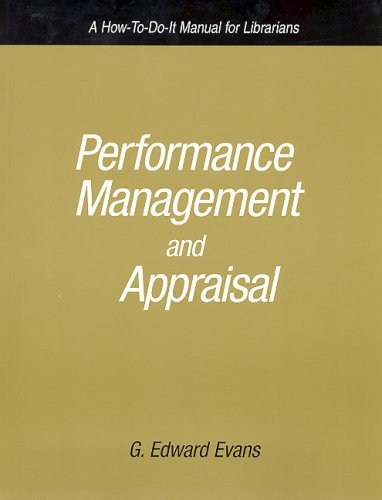 Performance Management And Appraisal: A How To Do It Manual For Librarians