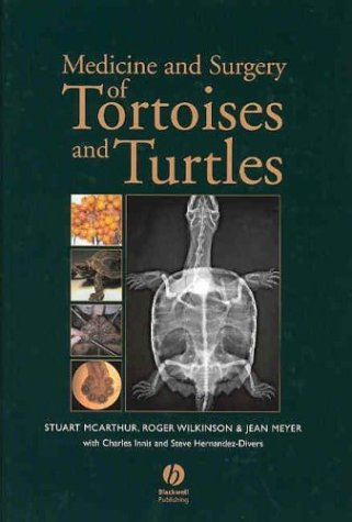 Medicine and Surgery of Tortoises and Turtles