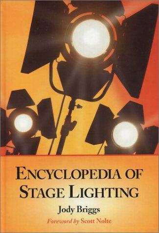 Encyclopedia Of Stage Lighting