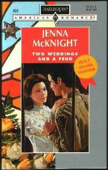 Two Weddings And A Feud (Harlequin American Romance, 628)