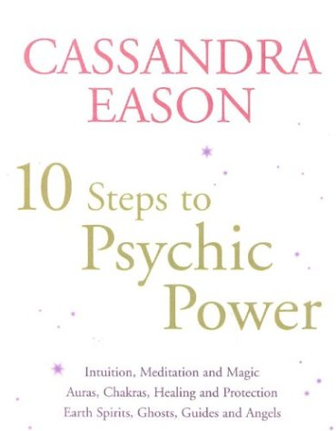 10 Steps to Psychic Power FB2 PDF por Cassandra Eason 978-0749922931