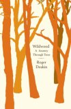 Wildwood: A Journey through Trees