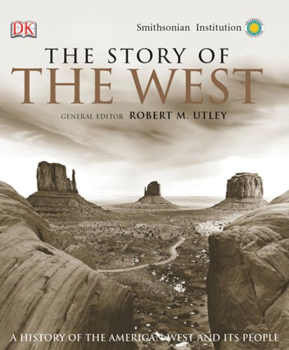 The Story Of The West A History Of The American West And Its People