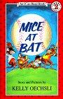 Mice at Bat by Kelly Oechsli