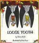 Loose Tooth by Steven Kroll