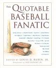 The Quotable Baseball Fanatic
