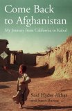 Come Back To Afghanistan: My Journey From California To Kabul