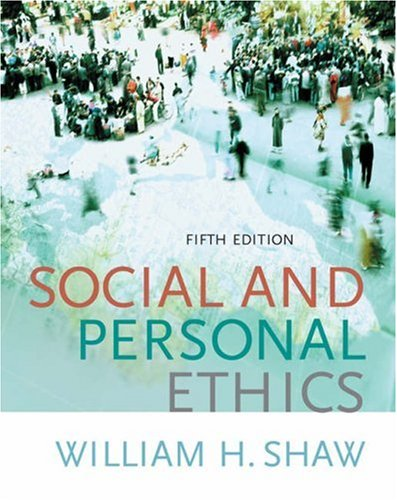 Social and personal ethics by william h shaw 1348688 fandeluxe Gallery