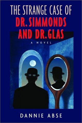 The Strange Case of Dr. Simmonds and Dr. Glas by Dannie Abse