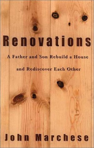 renovations-a-father-and-son-rebuild-a-house-and-rediscover-each-other