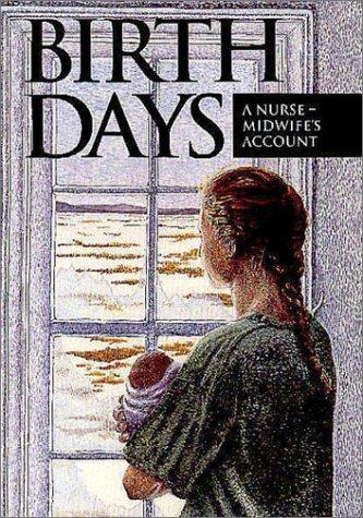 birth-days-a-nurse-midwife-s-account