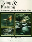 Tying and Fishing Southern Appalachian Trout Flies