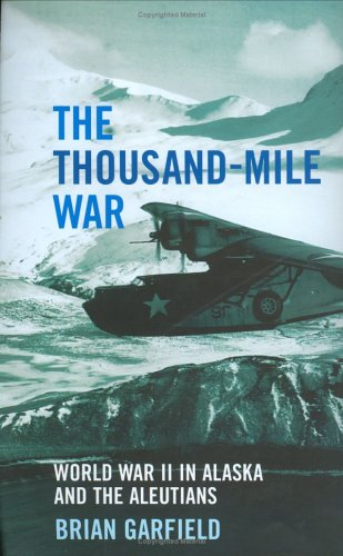 The Thousand-Mile War by Brian Garfield