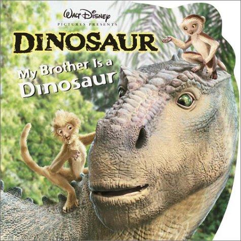 My Brother Is a Dinosaur by Barbara Bazaldua