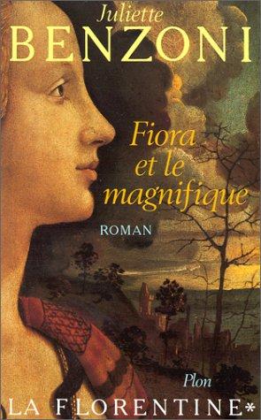 Fiora et le Magnifique (La Florentine, #1)