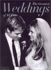 The Greatest Weddings of All Time by People Magazine