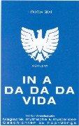 In-A-Da-Da-Da-Vida: magische, mythische & mysteriöse Geschichten zu Popsongs