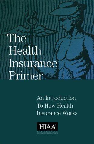 The Health Insurance Primer