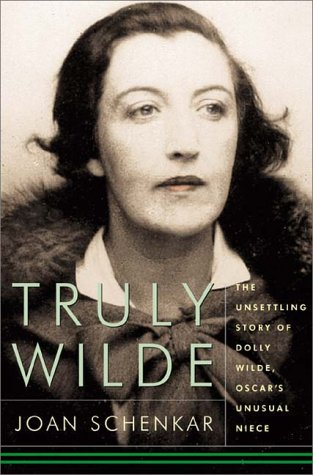Truly Wilde: The Unsettling Story Of Dolly Wilde, Oscars Unusual Niece