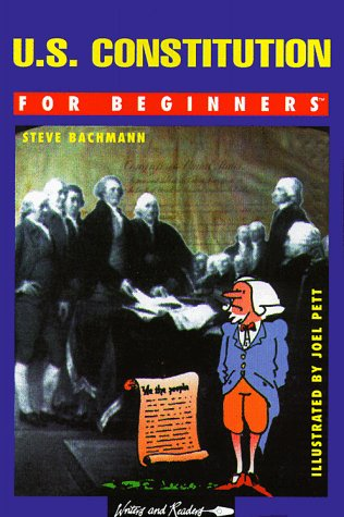 U.S. Constitution for Beginnr(re, T