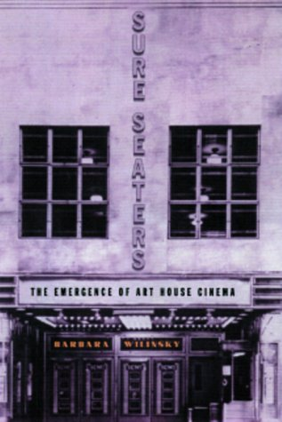 Sure Seaters: The Emergence of Art House Cinema