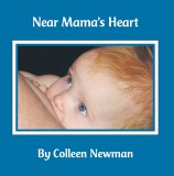 Near Mama's Heart by Coleen Newman