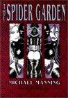 The Spider Garden: Book One