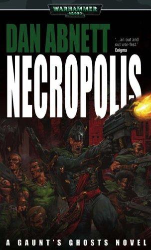Necropolis (Gaunt's Ghosts #3)